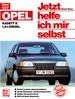 Opel Kadett 1,6 l-Diesel - Reprint der 1. Auflage 1989