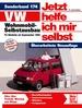 VW Wohnmobil-Selbstausbau - T4-Modelle   //     Reprint der 1. Auflage 2006