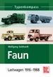 Faun - Lastwagen 1916-1988