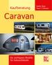 Kaufberatung Caravan - Die wichtigsten Modelle für Gebrauchtkäufer