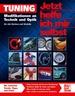 Tuning - Modifikationen an Technik und Optik - für alle Marken und Modelle