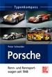 Porsche Renn- und Rennsportwagen - seit 1948