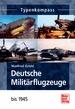 Deutsche Militärflugzeuge - bis 1945