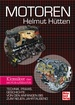 Motoren - Technik, Praxis, Geschichte von den Anfängen bis zum neuen Jahrtausend - Klassiker der Motor-Literatur