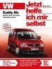 VW Caddy life - Benziner/Diesel/Erdgas ab 2004 /1.4/1.6/1.9/2.0-Liter