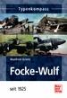 Focke-Wulf  - seit 1925