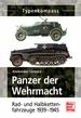 Panzer der Wehrmacht Band 2 - Rad- und Halbkettenfahrzeuge 1939-1945