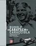 Rudolf «Caratsch» Caracciola - Aussergewöhnlicher Rennfahrer und eiskalter Taktiker