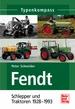 Fendt   - Schlepper und Traktoren 1928-1993