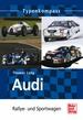 Audi  -  Rallye- und Sportwagen