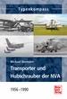 Transporter und Hubschrauber der NVA - 1956 - 1990