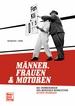 Männer, Frauen und Motoren  - Die Erinnerungen des Mercedes-Rennleiters Alfred Neubauer