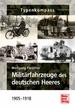 Militärfahrzeuge des deutschen Heeres - 1905-1918