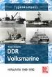DDR Volksmarine - Hilfsschiffe 1949-1990