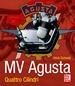 MV Agusta - Quattro Cilindri