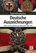 Deutsche Auszeichnungen - Orden und Ehrenzeichen der Wehrmacht 1936-1945