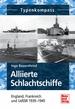 Alliierte Schlachtschiffe - England, Frankreich und UdSSR  1939-1945