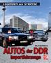 Autos der DDR   -   Importfahrzeuge   - Legenden der Straße