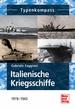 Italienische Kriegsschiffe  - 1919-1945