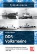 DDR Volksmarine - Seehydrografischer Dienst und Grenzbrigade Küste 1949-1990
