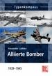 Alliierte Bomber  - 1939-1945