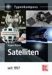 Satelliten - seit 1957