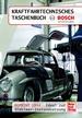 Kraftfahrtechnisches Taschenbuch Reprint 1954 - Bosch Technik fürs Leben