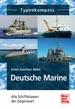 Deutsche Marine - Alle Schiffsklassen der Gegenwart