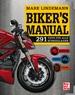 Biker's Manual - 291 Tipps für alle Schräglagen - Ausrüstung . Fahren . Technik