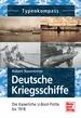 Deutsche Kriegsschiffe - Die Kaiserliche U-Boot-Flotte bis 1918