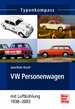 VW Personenwagen - mit Heckmotor und Luftkühlung 1938-1985