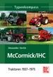 McCormick / IHC - Traktoren 1937-1975
