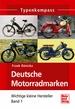 Deutsche Motorradmarken - Wichtige kleine Hersteller  Band 1
