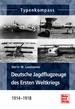 Deutsche Jagdflugzeuge des Ersten Weltkriegs  - 1914-1918