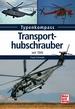 Transporthubschrauber - seit 1945