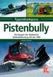Pistenbully - Die Raupen der Kässbohrer Geländefahrzeug AG seit 1969