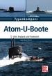 Atom-U-Boote - USA, England und Frankreich