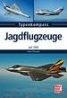 Jagdflugzeuge - seit 1945