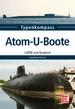 Atom-U-Boote  - UdSSR und Russland