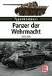 Panzer der Wehrmacht   - 1933-1945