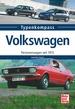 Volkswagen - Personenwagen seit 1973