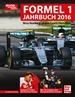Formel 1 Jahrbuch 2016 - Der große Saison-Rückblick