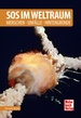 SOS im Weltraum  - Menschen - Unfälle - Hintergründe