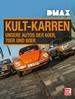 DMAX Kult-Karren - Unsere Autos der 60er, 70er und 80er