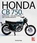 Honda CB 750 - Nanahan - Das Motorrad des Jahrhunderts