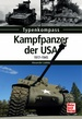 Kampfpanzer der USA - 1917-1945