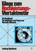 Wege zum Hochleistungs-Viertaktmotor - Ein Handbuch für Liebhaber und Tuner von Viertakt-Motoren // Reprint der 13. Auflage 1996