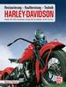 Harley Davidson - Kaufberatung, Technik, Restaurierung / Modelle 1937-1964 // Reprint der 1. Auflage 2014