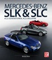 Mercedes-Benz SLK & SLC - Alle Generationen, alle Baureihen