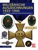 Militärische Auszeichnungen 1935-1945 - Orden und Ehrenzeichen der Wehrmacht